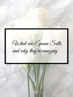 Why Epsom salts are so amazing for you!