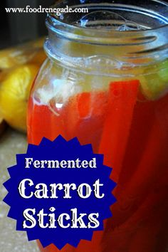 Lacto-Fermented Carrot Sticks