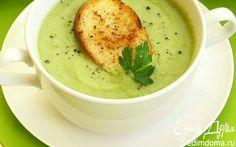 Суп-пюре из брокколи с гренками | Кулинарные рецепты от «Едим дома!»