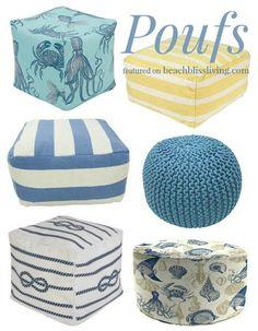 Beach Coastal and Nautical Poufs! Featured on BBL: http://beachblissliving.com/floor-pillows-poufs/