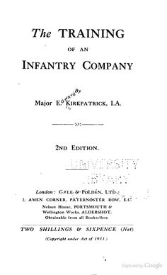 The Training of an Infantry Company - 1913/1914
