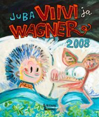 http://www.adlibris.com/fi/product.aspx?isbn=952576804X | Nimeke: Viivi ja Wagner 2008 - Tekijä: Juba, Jussi Tuomola - ISBN: 952576804X - Hinta: 16,30 €