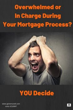 Overwhelmed or In Charge During Your Mortgage Process? YOU Decide . Real Estate Articles, Real Estate News, Real Estate Companies, Mortgage Tips, Mortgage Rates, Good Credit Score, Forgive And Forget, How To Stay Motivated, Think