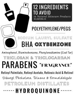 12 Ingredients to Avoid in Makeup Skincare Products | http://hellonatural.co/ingredients-to-avoid-in-makeup-and-skincare-products/