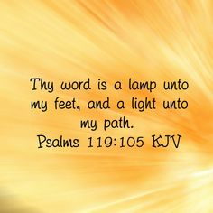 Thy Word, a lamp to my feet!