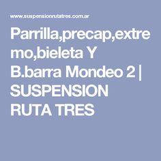Parrilla,precap,extremo,bieleta Y B.barra Mondeo 2 | SUSPENSION RUTA TRES