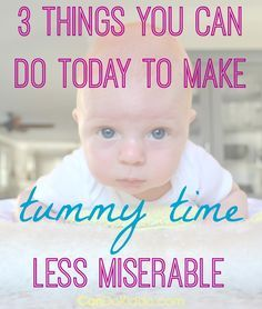 Simple ways to make Tummy Time a positive experience for your baby