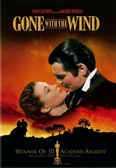 Lo que el viento se llevó ( Gone with the Wind ) 1939 , si no la has visto, no has vivido.