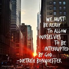 Interrupted By God Dietrich Bonhoeffer, Take Heart, My Philosophy, Let God, All Quotes, Greatest Adventure, Religion, Mindfulness, Wisdom