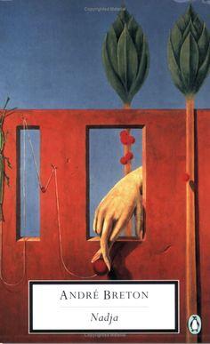 The Livre de poche edition of André Breton's Surrealist classic Nadja remains the best visual interpretation of the book. Max Ernst, Illustrations, Illustration Art, Andre Breton, Penguin Modern Classics, Design Observer, Red Right Hand, Famous Novels, Penguin Books