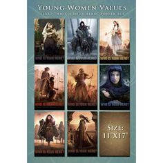 Young Women Values 11x17 Poster Set: 11x17 Women hero posters on thick cardstock. 8 posters total. These posters correspond to our young woman values card sets but do not have the values printed on the image.  This set includes:  Hannah, Emma, Rebekah, Mothers of the Stripling Warriors,  Daughters in the Wilderness, Ruth, Esther, and Mary.  ($39.95)