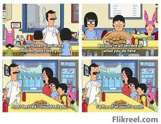 """Bob's Burgers S1 Ep 1: Human Flesh. """"And I feel like I should tell you I'd fire all of you if I could."""""""