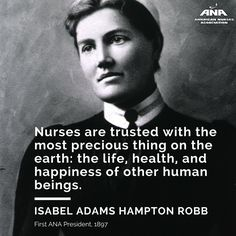 In celebration of Women's History Month, ANA honors our first President, Isabel Hampton Robb. Modern Healthcare is accepting nominations for its 100 Most Influential People in Healthcare and it's a great time to honor today's nurses. Nurse Quotes, Funny Quotes, Life Quotes, Nurse Pics, Nurse Stuff, Parish Nurse, History Of Nursing, Nursing Pins, Funny Nursing