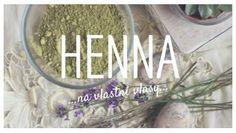 Henna na vlastní... vlasy Henna, Health Fitness, Hennas, Fitness, Health And Fitness
