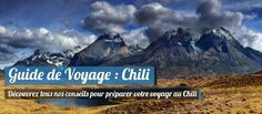 Guide de Voyage Chili