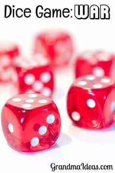 Kids of all ages enjoy playing this dice game called War! It's super, super easy to learn.