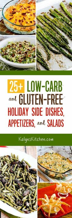25+ Low-Carb and Gluten-Free Holiday Side Dishes, Appetizers, and Salads found on KalynsKitchen.com
