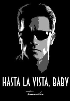 Terminator poster by from collection. The Expendables, Man In Black, Terminator Movies, 2pac Quotes, Bruce Lee Quotes, Favorite Movie Quotes, Movie Poster Art, Quote Posters, Sylvester Stallone