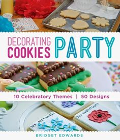 Decorating Cookies Party! It's Here! (plus a giveaway) We're gonna party like it's 1999.  Or, 2014.   We're going to have a COOKIE PARTY!!!
