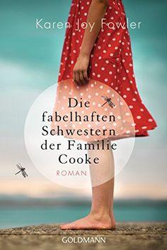 Die fabelhaften Schwestern der Familie Cooke: Roman von K... https://www.amazon.de/dp/3442484383/ref=cm_sw_r_pi_dp_x_gqnHzb4B5FC2Q