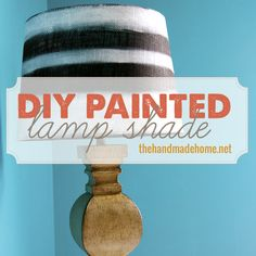 DIY painted lamp!  Get some great lampshades at Old Time Pottery!  www.oldtimepottery.com