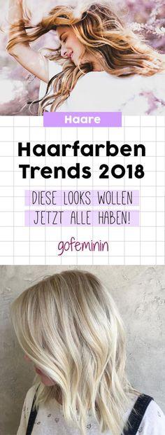 Haarfarben-Trends 2017/2018: Das sind die Looks, die jetzt ALLE wollen!