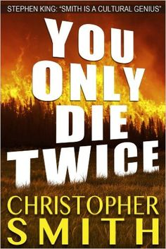 You Only Die Twice, Christopher Smith - Amazon.com