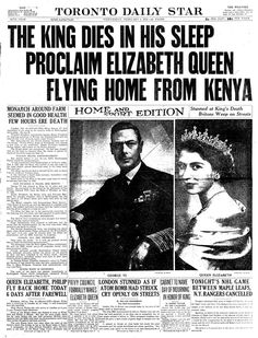Headlines, Toronto Daily Star 6 februari Elizabeth 2 start to a very long and majestic rein. Newspaper Front Pages, Vintage Newspaper, Newspaper Article, Elizabeth Ii, British History, American History, 11 September 2001, Front Page News, Queen Elizabeth