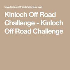 Kinloch Off Road Challenge - Kinloch Off Road Challenge