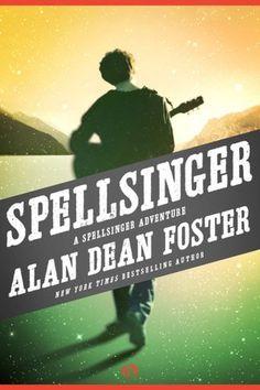 Spellsinger (Spellsinger Series #1) ~ Alan Dean Foster        by      Alan Dean Foster