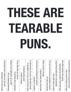 My husband is the king of puns so he'd love these.