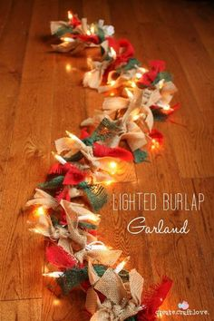 DIY Lighted Burlap Garland...these are the BEST Christmas Decorating & Craft…