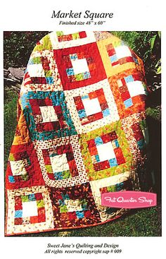 Market Square Quilt Pattern Sweet Jane's Quilting and Design - Fat Quarter Shop    Love the intensity of these colors, with the simple piecing