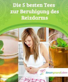 Die 5 besten #Tees zur Beruhigung des Reizdarms   Der #Reizdarm ist eine Verdauungsstörung, die #Bauchschmerzen und andere #Symptome verursacht. Was kann man zur #Beruhigung des Reizdarms tun?