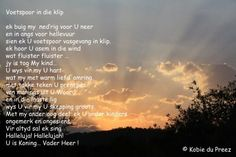 afrikaanse gedigte - Google Search Afrikaans, New Beginnings, My Man, Faith, Words, Quotes, Hoe, Blessings, Religion