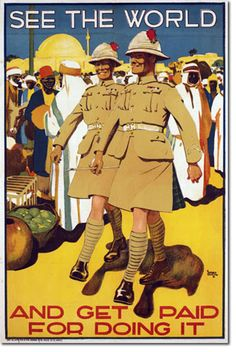 """Vintage British Propaganda Poster """"See the World and Get Paid for Doing It"""" Soldiers in Algiers circa 1925 - Giclee Fine Art Print Military Art, Military History, Ww2 Propaganda Posters, Ww1 Posters, Retro Poster, Poster Vintage, British Army, Vintage Travel Posters, Empire"""