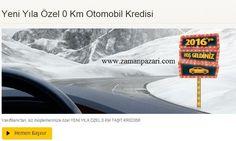 Yeni Yıla Özel 0 Km Otomobil Kredisi
