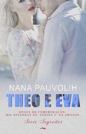 Theo E Evaa Serie Segredos Vol 2 75 Nana Pauvolih Baixar