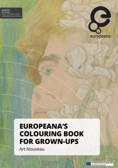 Europeana Art Nouveau Colouring Book About We Transform The World With Culture