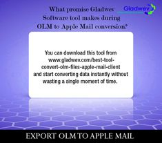 The Gladwev OLM to PST converter Ultimate is a certified solution to convert OLM to PST files without any risks. Now easily Export/Import OLM to PST Format. Data Conversion, Data Integrity, User Interface, Infographics, Searching, Safety, Mac, Internet