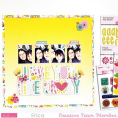 Love You Like Crazy, Erica Rose, Sweet Home Collection, Raise Your Hand, Creative Studio, Besties, Alphabet, Easter, Scrapbooking