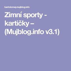 Zimní sporty - kartičky – (Mujblog.info v3.1) Education, Blog, Montessori, Blogging, Onderwijs, Learning