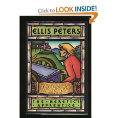 The Heretic's Apprentice.  Ellis Peters.