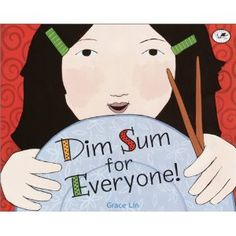 Book, Dim Sum for Everyone by Grace Lin
