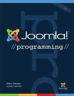 Joomla! Programming (Joomla! Press) by Mark Dexter. $24.66. Publisher: Addison-Wesley Professional; 1 edition (March 30, 2012). Author: Mark Dexter. 592 pages