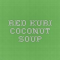 roasted red kuri coconut curry soup red kuri coconut soup more kuri ...