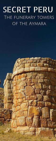 In the area of Puno, Peru insiders can find the ancient funerary towers of the local amyara people. Built before the time of the incas, they are called Chullpas and almost unknown to most tourists