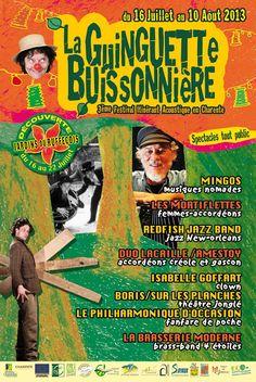 La Guinguette Buissonnière en Charente 2013. Du 16 juillet au 10 août 2013.