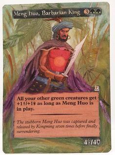 Meng Huo, Barbarian King This Is Only One Of My Altered Cards From This Weeks Batch! To See Them All Go To   http://stores.ebay.com/MTGAlteredMagicCards #MTG #MtgAltered #MtgAlteredArt #MtgHandPainted #MtgExtendedArt #Magic  #MagicTheGathering #MtgAlter #MtgArt #Wotc #Tcg #Scg