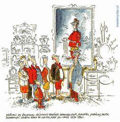 Vladimír Renčín - Heřman ze Žampachu, neúnavný obhájce spravedlnosti, hlasatel morálky, kritik nepravostí. Celému kraji se ulevilo, když ho v roce 1630 sťali. Humor, Funny, Gadgets, Art, Art Background, Humour, Kunst, Funny Photos, Funny Parenting